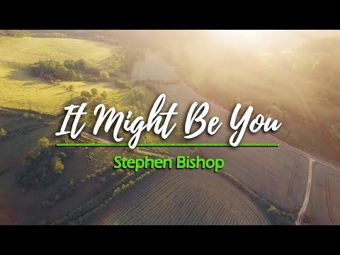 It Might Be You - Stephen Bishop (KARAOKE)