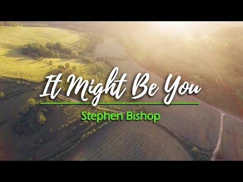 It Might Be You - Stephen Bishop (KARAOKE VERSION)