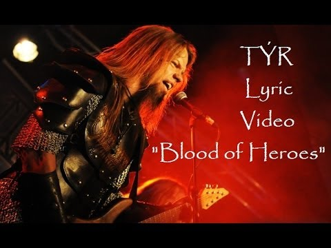 Tyr - Blood of Heroes (Lyric Video) Valkyrja TÝR