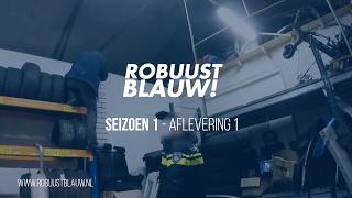 Politieserie RobuustBlauw! #01