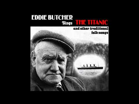 Eddie Butcher - The Titanic And Other Traditional Folk Songs | Full Album