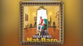 Video Tedy afro new song nat baro download MP3, 3GP, MP4, WEBM, AVI, FLV Juni 2018