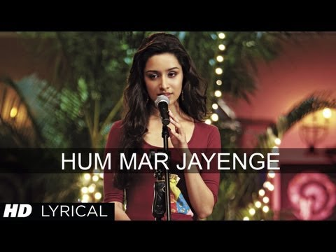 Hum Mar Jayenge Aashiqui 2 Full Song With Lyrics  Aditya Roy Kapur, Shraddha Kapoor