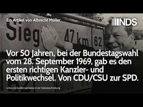 Bei der Bundestagswahl vom 28.09.1969, gab es den ersten richtigen Kanzler- und Politikwechsel