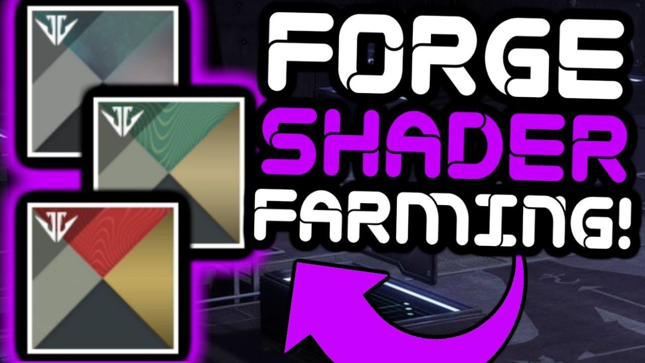 Destiny 2 - FARMING RARE Forge Shaders!!