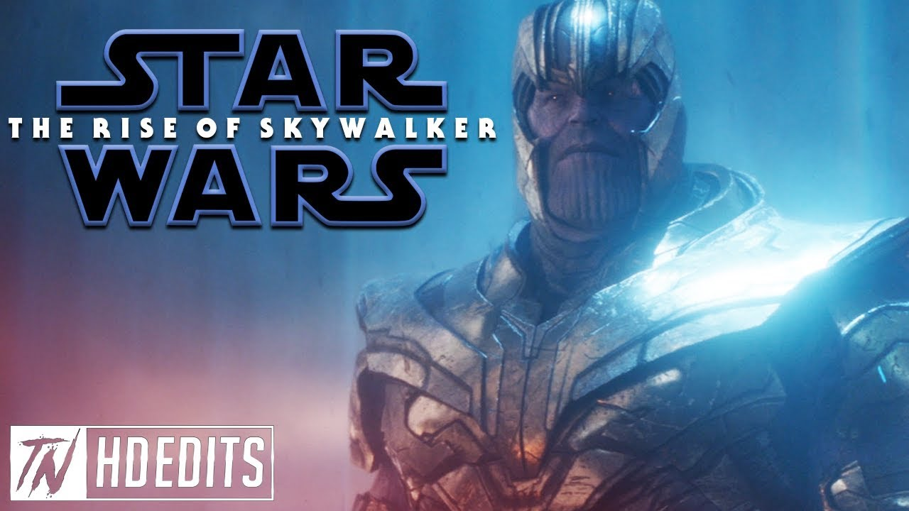 Avengers Endgame Star Wars The Rise Of Skywalker Style Youtube