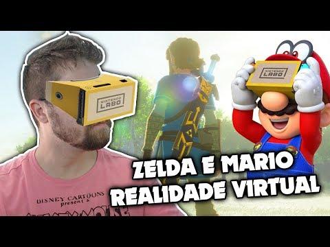 Mario Odyssey e Zelda Breath of the Wild em REALIDADE VIRTUAL