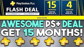 Awesome PS+ Deal! - Get 15 Months Now!