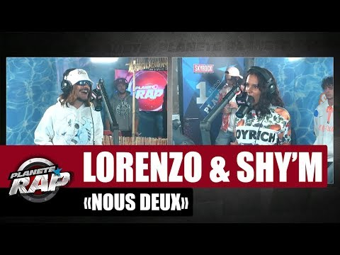 Youtube: Lorenzo«Nous deux» ft Shy'm #PlanèteRap