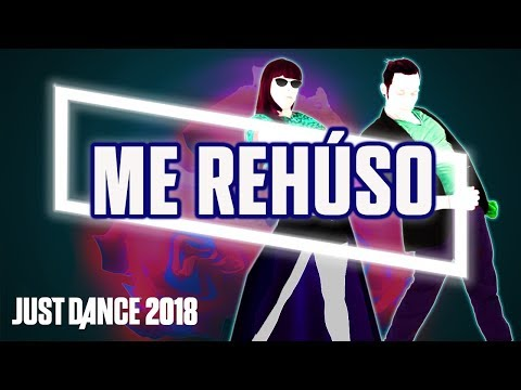 Just Dance 2018: Me Rehúso by Danny Ocean | Fanmade Mashup (MUTED)