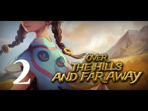 Over The Hills And Far Away 2