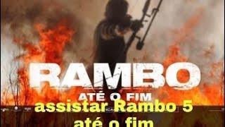 Veja como Assistir Rambo 5 até o fim em HD filme dublado e completo