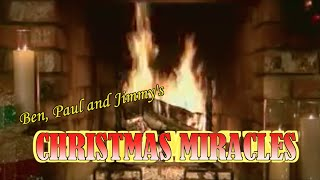 Ben, Paul and Jimmy's Christmas Miracles - Episode 1
