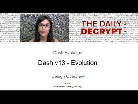 Dash's Evolution: 'The One True Bitcoin as Satoshi Envisioned It'?