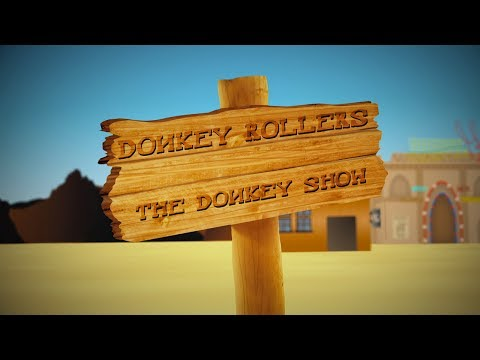 Donkey Rollers - The Donkey Show [Official 360p Video]
