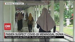Pasien Suspect Covid-19 Meninggal Dunia di  RSUP. Dr. Kariadi Semarang