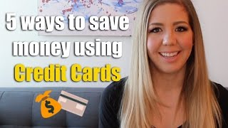There are 5 ways to save money using credit cards thumbnail