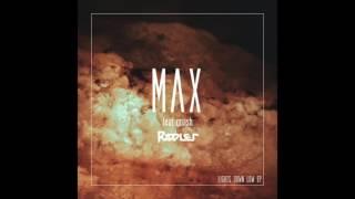 Max f : Gnash   Lights Down Low Riddler Remix
