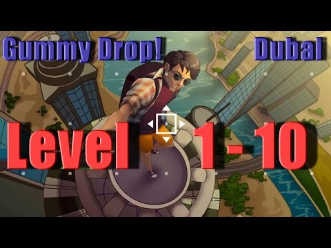 Gummy Drop! - Dubai - Конфетки! Level 1 - 10