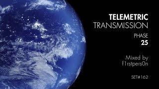 Telemetric Transmission   Phase 25   Atmospheric + Intelligent DnB Mix