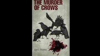 The Murder of Crows Trailer