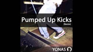 Yonas - Pumped Up Kicks Remix