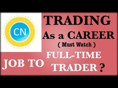Trading as a career , profession or Business Good or Bad option? hindi urdu