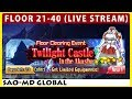 Twilight Castle in the Akasha - Floor 21-40 (SAO Memory Defrag)(Live Stream)