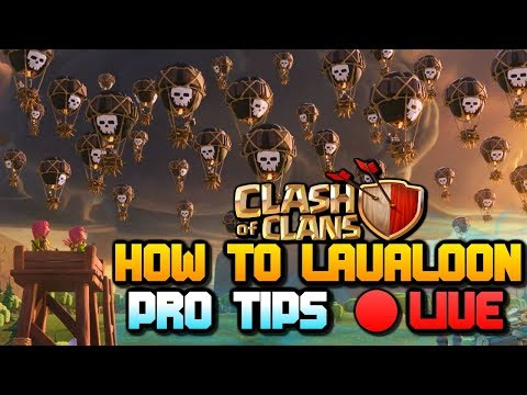 How To LavaLoon | PRO TIPS LIVE with DJ from Elite Gaming | Clash of Clans