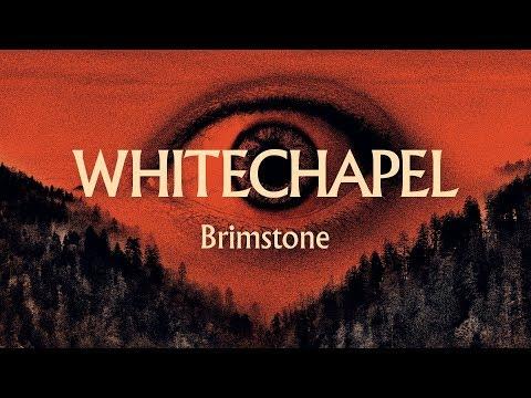 "Whitechapel ""Brimstone"" (OFFICIAL)"