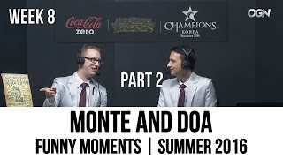 Monte and DoA | Funny Moments | Summer 2016 - WEEK 8