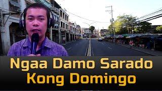 Ngaa Damo Serado Negosyo kong Domingo?