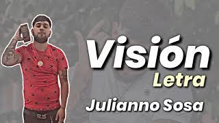 Julianno Sosa - Visión ( LETRA)