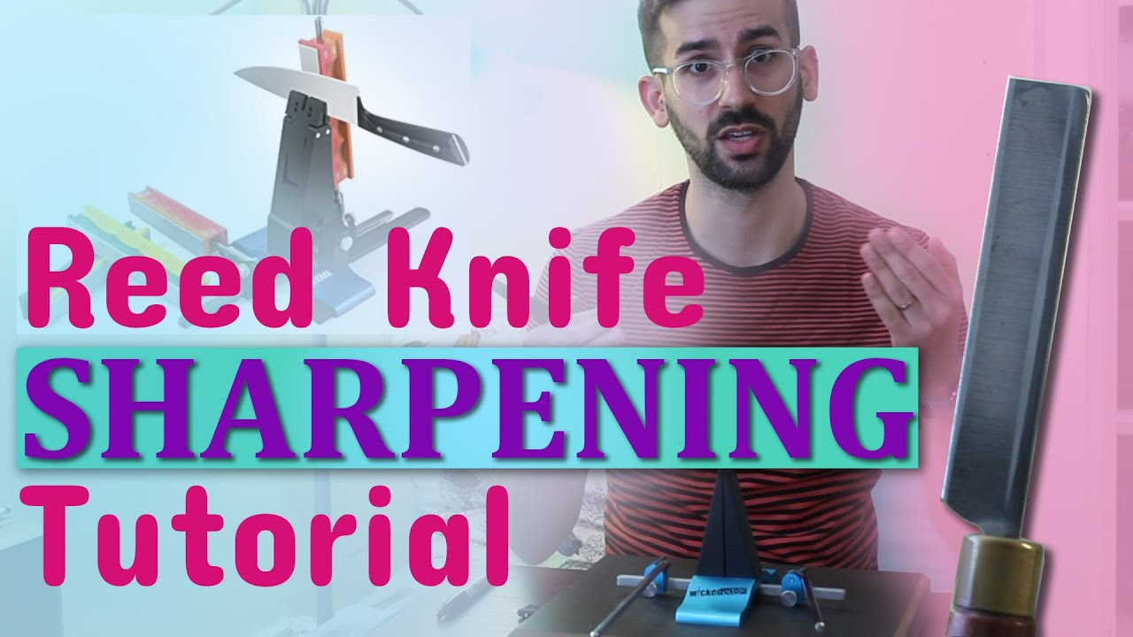 Ep. 2: Reed Knife Sharpening TUTORIAL for WICKED EDGE