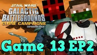 SW Galactic Battlegrounds | Game 13 | EP2 | Dammit |