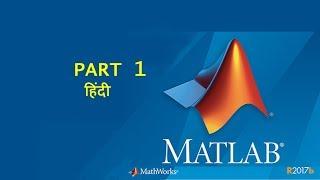 MATLAB (HINDI) Part 01 : Language Basics: Matrices and Arrays