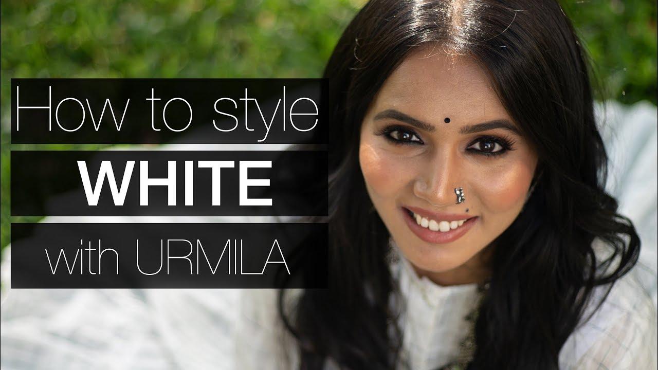 How to style WHITE | All Whites | in Marathi | with Urmila 2019