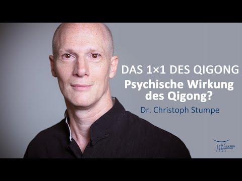 Psychische Wirkung des Qigong?   Das 1 Mal 1 des Qigong   Dr. Christoph Stumpe