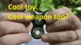 How To Weaponize Fidget Spinners