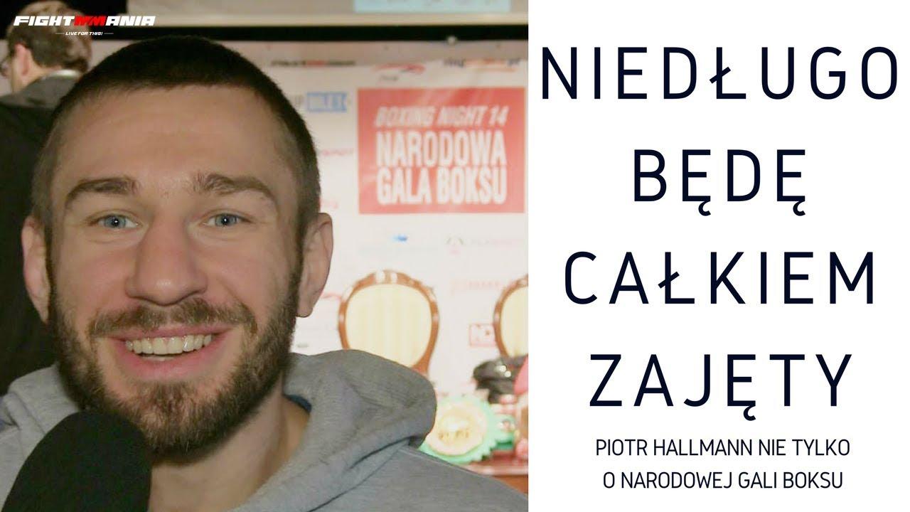 Piotr Hallmann o Narodowej Gali Boksu, ACB i składaniu CV do Biedronki