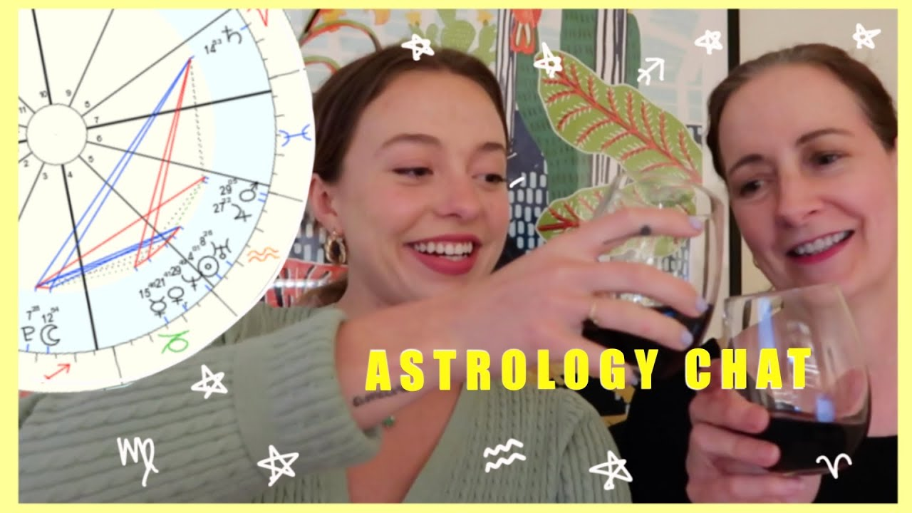🌟 Astrology wine chat with my mom, an ASTROLOGER !! 🍷