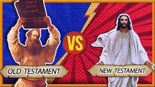 The Old Testament Vs The New Testament
