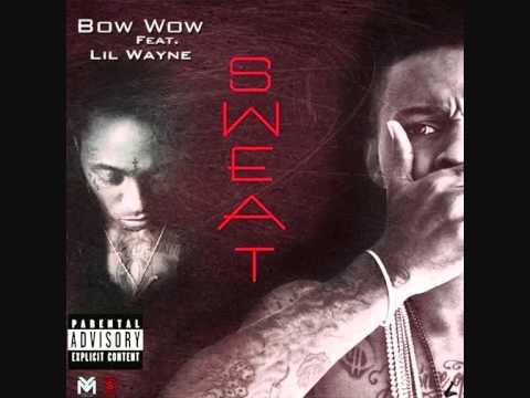 Bow Wow - Sweat (ft. Lil' Wayne)