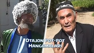 Otajon pot-pot - Hangomalari | Отажон пот-пот - Хангомалари (hajviy ko'rsatuv)