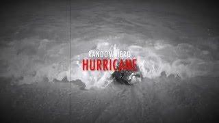 "Random Hero - ""Hurricane"" [Official Lyric Video]"