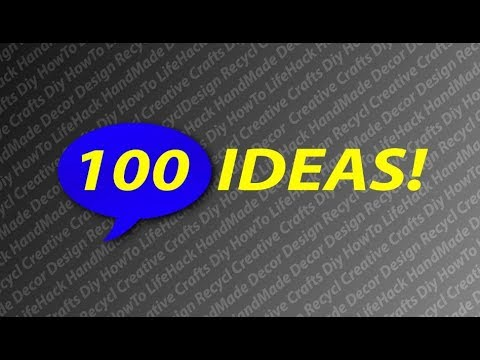 Trailer channel 100 IDEAS! DIY, HANDMADE, CRAFT!