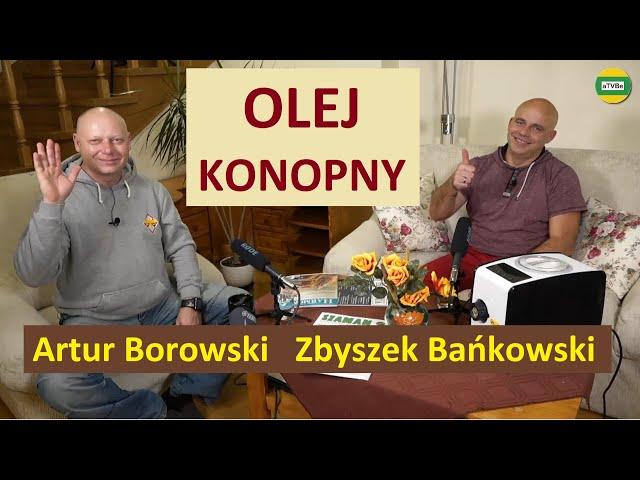 OLEJ KONOPNY - no i ..., a na co ? cz.8 Zbigniew Bańkowski STUDIO 2021