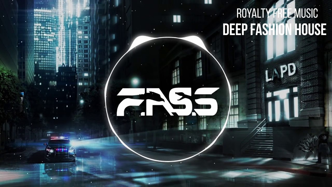 No Copyright Deep Fashion House | Premium Royalty Free Music