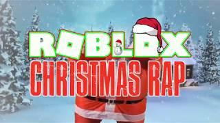 A Roblox Rap - Merry Xmas Roblox