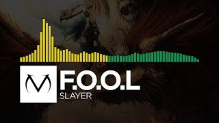 [Electro/Glitch Hop] - F.O.O.L - Slayer